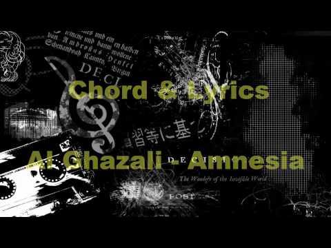Al Ghazali  Amnesia   Chord Lyrics