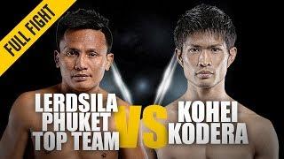Lerdsila vs. Kohei Kodera   ONE: Full Fight   Muay Thai Magic   April 2019