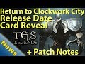 TES Legends News: Return to Clockwork City, Card Reveal, Patch Note Update, Pricing, Release Date