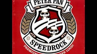 Peter Pan Speedrock - Premium Quality... Serve Loud! (Full Album)