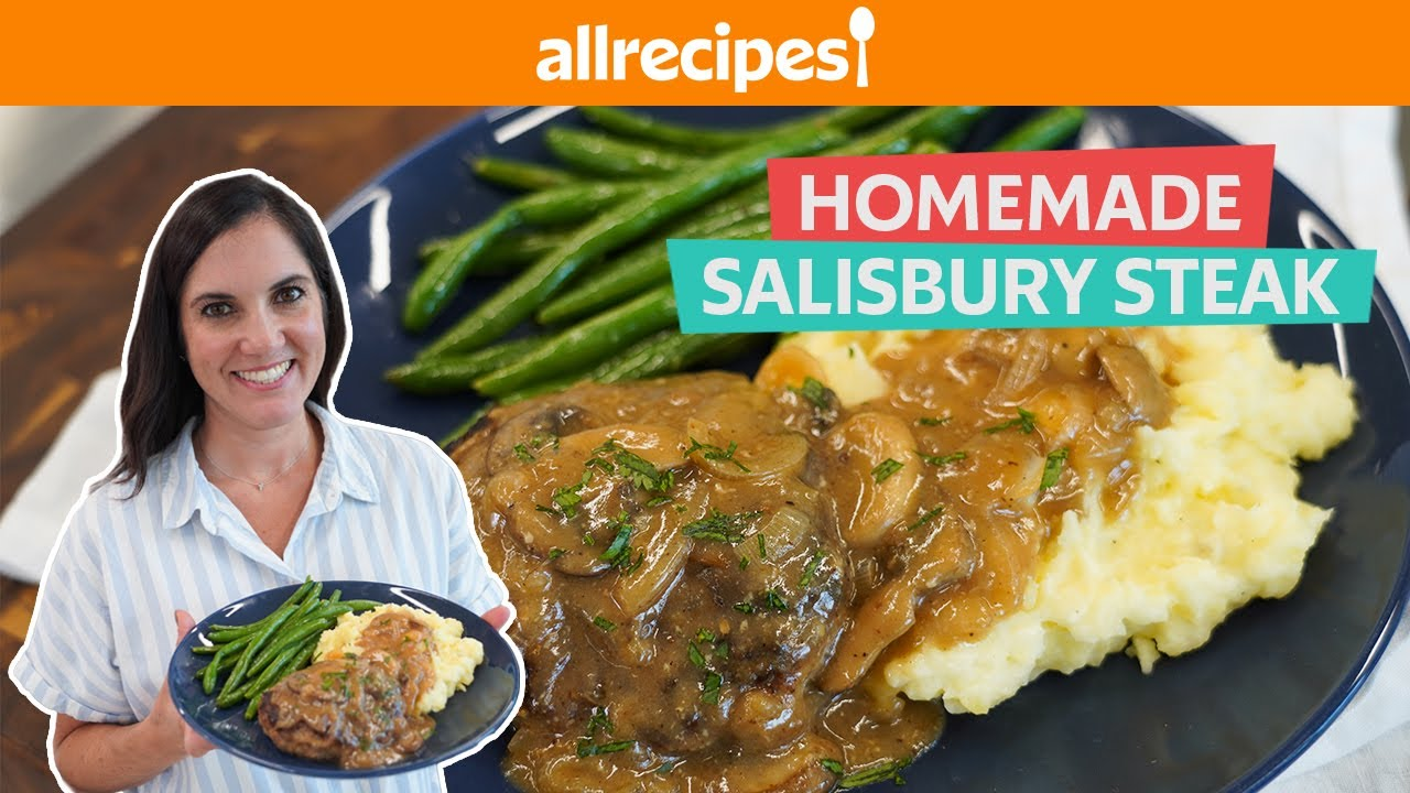 How to Make Homemade Salisbury Steak with Creamy Mashed Potatoes | You Can Cook That | Allrecipes