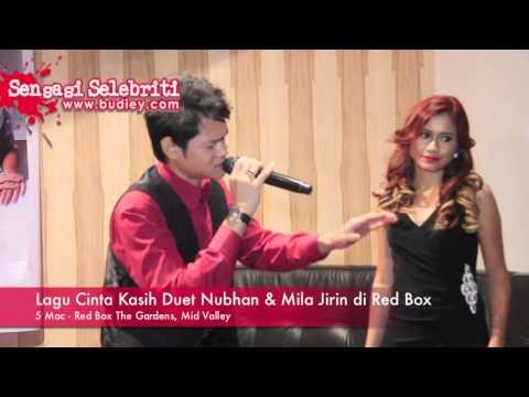 Lagu Cinta Kasih Duet Nubhan & Mila Jirin di Red Box