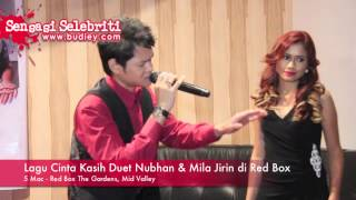 Lagu Cinta Kasih Duet Nubhan & Mila Jirin di Red Box Mp3