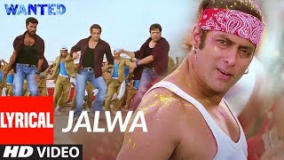 Lyrical : Jalwa | Wanted | Salman Khan, Anil Kapoor, Govinda,Prabhu Devaa | Sajid- Wajid