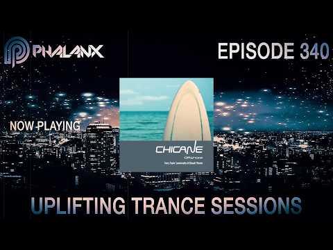 DJ Phalanx - Uplifting Trance Sessions EP  340 (The Original) I July 2017