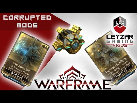 Warframe (Guide) - Farm Corrupted Mods (Overextended | Fleeting Expertise | Transient Fortitude)