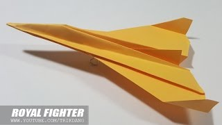 Best Paper Planes : How To Make A Paper Airplane That Flies   Royal StarFighter
