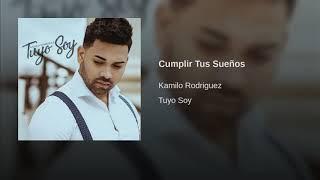 Cumplir tus sueños Kamilo Rodriguez