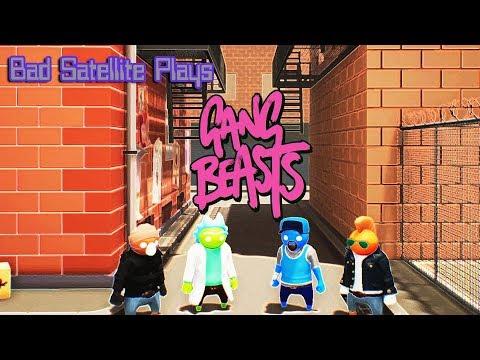 Bad Satellite Plays — Gang Beasts