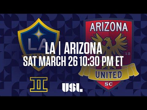 WATCH LIVE: LA Galaxy II vs Arizona United SC 3-26-16