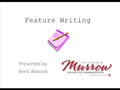 The Basics of Feature Writing (Journalism Lecture)