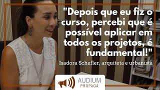 Isadora Schefler - Depoimento | AUDIUM Propaga Cursos