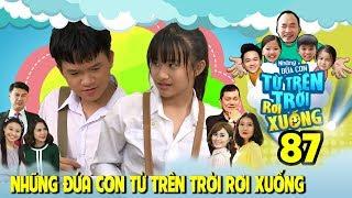 Download Video NHỮNG ĐỨA CON TỪ TRÊN TRỜI RƠI XUỐNG | TẬP 87 | Nam Thư sốc vì Việt Thi-Winner 'thể hiện tình cảm' MP3 3GP MP4