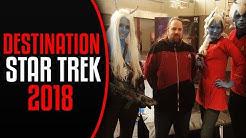 Destination Star Trek 2018 - Ein kleiner Einblick
