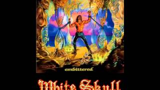 Watch White Skull Embittered video
