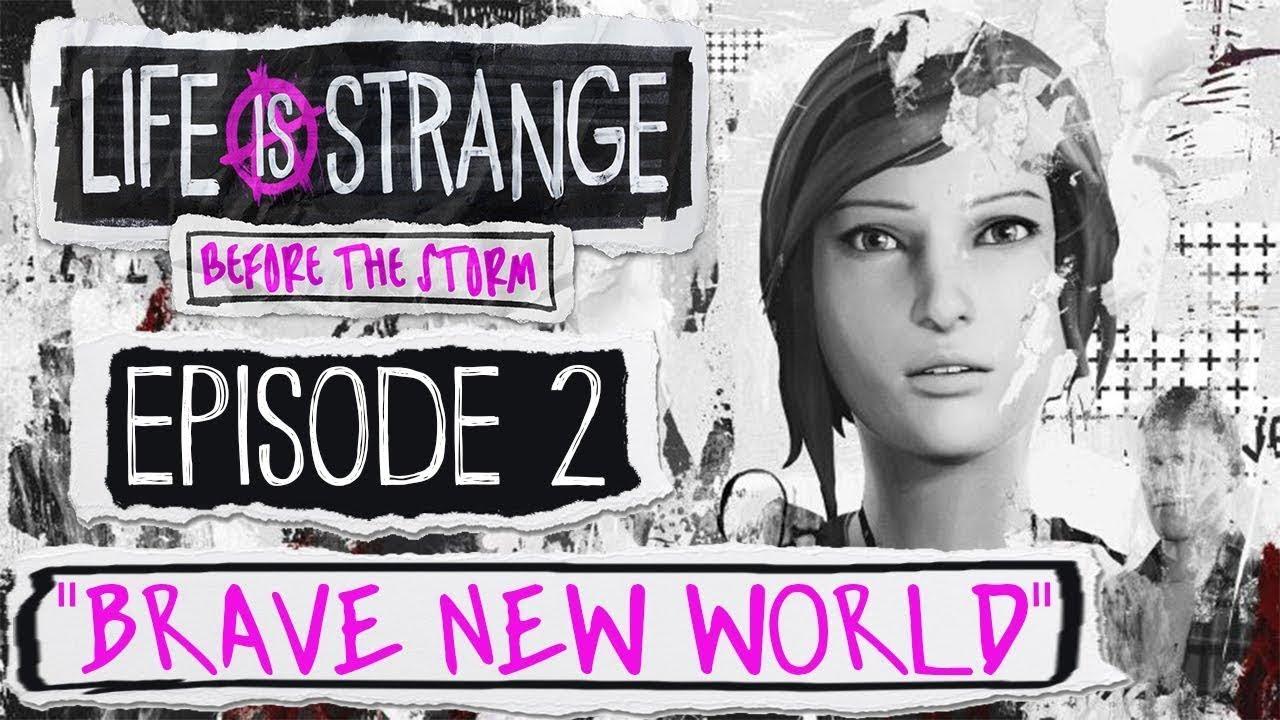 Life Is Strange Before The Storm Episode 2 Entscheidungen