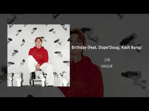 그리(GREE) 'Birthday (Feat. Dope'Doug, Kash Bang)' LYRICS VIDEO