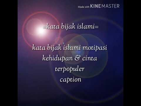 Kine Master Katakata Bijak Islami