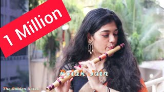 Tune O Rangeele Kaisa Jadu Kiya- Palak Jain Flute-The Golden Notes