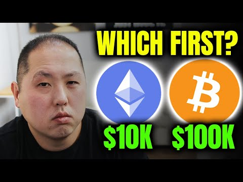 WHICH FIRST?  ETHEREUM TO $10,000 OR BITCOIN TO $100,000
