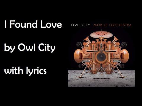 Owl City - I Found Love Lyrics [Full HD]