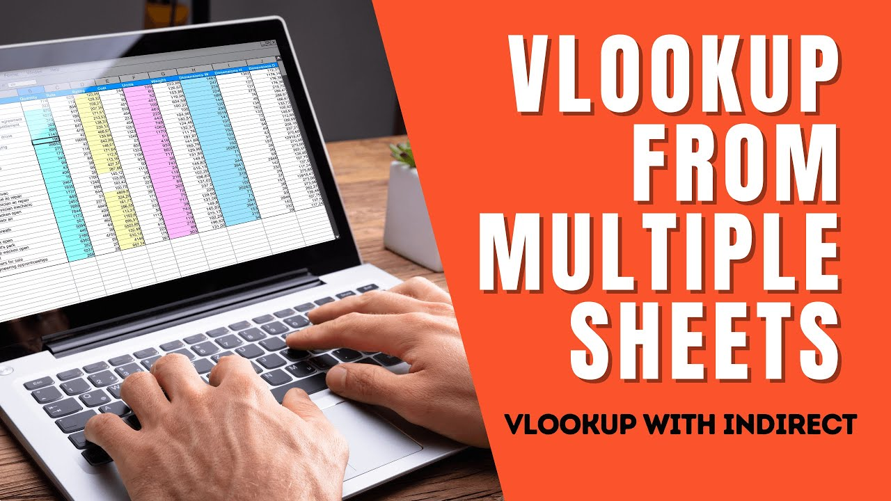 VLOOKUP from Multiple Sheets in Excel with INDIRECT Function | Video 35