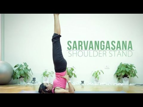 How to do Sarvangasana Shoulder Stand