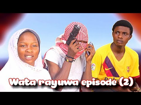 Download Wata rayuwa episode (2) original full HD