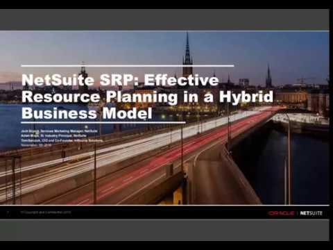 Webinar: NetSuite SRP, Effective Resource Planning in a Hybrid Business Model