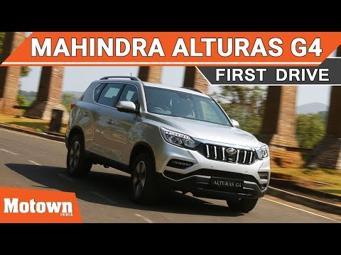 Mahindra Alturas G4 | First Drive | Motown India