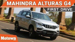 Mahindra Alturas G4   First Drive   Motown India