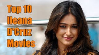 Top 10 Best Ileana D'Cruz Movies List - Ileana D'Cruz Best Movies