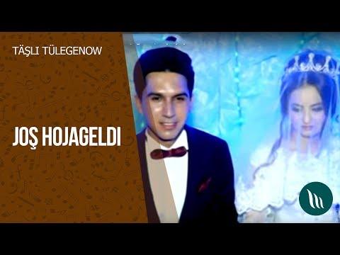 Täşli Tülegenow - Joş Hojageldi | Toý aýdymy