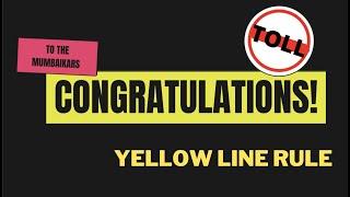 dahisar toll plaza not following yellow line rule