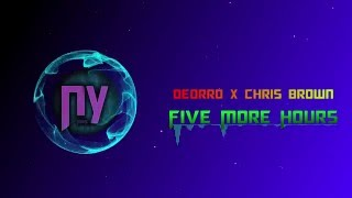 Deorro x Chris Brown - Five Hours More