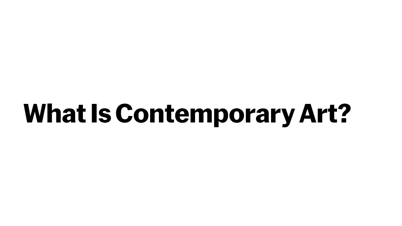 What Is Contemporary Art?: A Free Online Course from The Museum of Modern Art