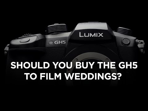 SHOULD NEW WEDDING FILMMAKERS BUY THE GH5? 5 Tips for New Wedding Filmmakers