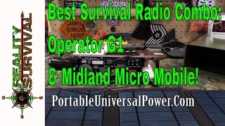 Best Survival Radio Combo: The Operator G1 & Midland Micro Mobile