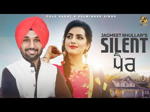 Silent Pair : Jagmeet Bhullar | Kaptaan | The Boss  | Folk Rakaat | Latest Punjabi Song 2018