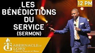 Grégory Toussaint | Les Bénédictions du Service | Tabernacle de Gloire | 12PM | la parole