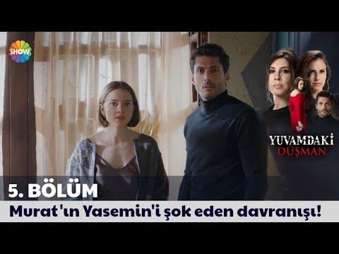 Yuvamdaki Düşman 5. Bölüm | Murat'ın Yasemin'i şok eden davranışı!