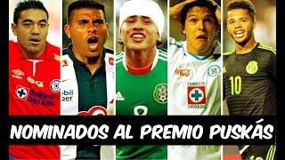 5 GOLAZOS de FUTBOLISTAS MEXICANOS que FUERON NOMINADOS al PREMIO PUSKÁS