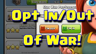 Clash Of Clans Opt In Opt Out Of War Feature | Clash Of Clans NEW UPDATE SNEAK PEEK #3