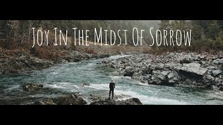 Joy in the Midst of Sorrow - Day 4