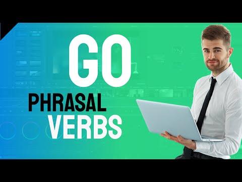 Phrasal Verbs -go