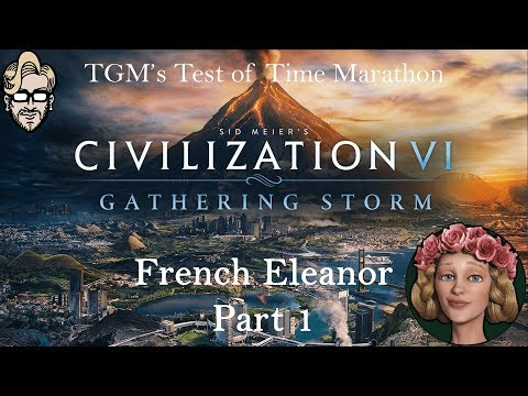 Let's Play Civilization 6: Gathering Storm - Deity - French Eleanor part 1