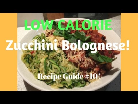 Low Calorie Zucchini Bolognese | Under 500 calories! Recipe Guide #10!