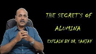 अस्तित्व की तालाश!!! ALUMINA - Loss Of Identity Explained by Dr. Sanjay