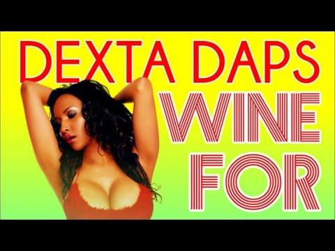 Dexta Daps - Wine For Me - May 2015