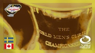 Sweden v Canada - Gold medal final - 361º World Men's Curling Championship 2018